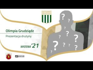 Gotowi na rewanż – Olimpia Grudziądz / Wiosna 2021