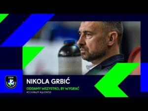 Nikola Grbić: damy z siebie wszystko, by wygrać