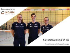 Read more about the article Siatkarska Lekcja W Fu 🏐 Temat: Nauczanie bloku pojedynczego