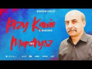 Read more about the article Przy kawie o Rakowie: Iwo Mandrysz