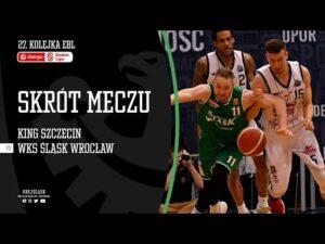 #27 SKRÓT: King Szczecin – WKS Śląsk Wrocław 79:65