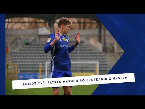 [MIEDZ TV] Patryk Makuch ocenia mecz z GKS Bełchatów