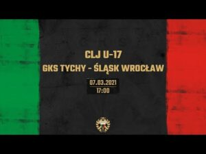 Read more about the article CLJ U-17: GKS TYCHY – ŚLĄSK WROCŁAW [TRANSMISJA]