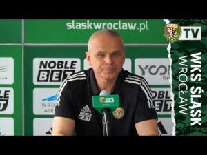 Konferencja prasowa przed meczem Śląsk – Wisła