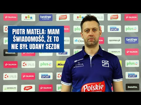 Piotr Matela: Mam świadomość, że to nie był udany sezon i nie tak to sobie planowaliśmy [rozmowa]