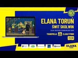 Read more about the article ELANA TORUŃ – ŚWIT SKOLWIN   LIVE   piątek 26.03.2021   godzina 19:30