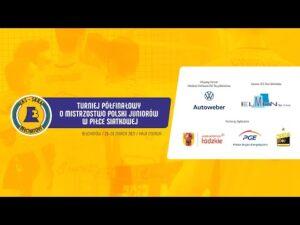 Turniej Półfinałowy o Mistrzostwo Polski Juniorów w Bełchatowie – 1 dzień
