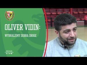 Read more about the article Oliver Vidin przed fazą play-off: Wybraliśmy dobrą drogę