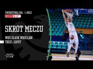 Read more about the article #ĆPO1 SKRÓT: WKS Śląsk Wrocław – Trefl Sopot 76:71