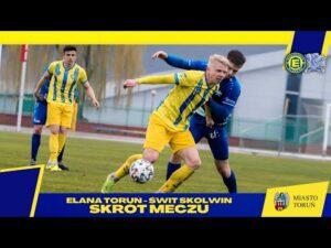 Skrót meczu | Elana Toruń   Świt Skolwin