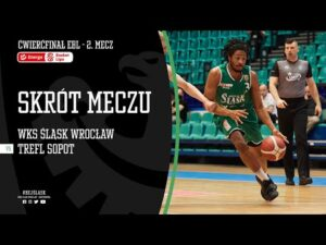 Read more about the article #ĆPO2 SKRÓT: WKS Śląsk Wrocław – Trefl Sopot 91:72