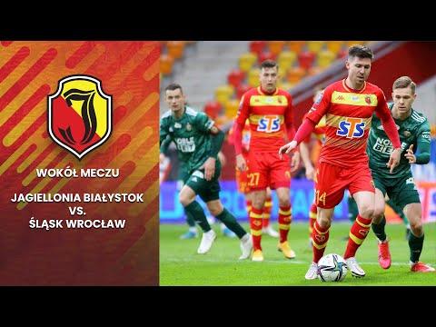 [Wokół meczu] Jagiellonia Białystok vs. Śląsk Wrocław (0:1)
