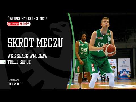 #ĆPO3 SKRÓT: Trefl Sopot – WKS Śląsk Wrocław 92:90