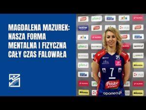 Read more about the article Magdalena Mazurek: Dziewiąte miejsce w Tauron Lidze nie było szczytem naszych marzeń i oczekiwań