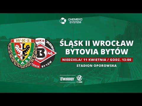 Śląsk II Wrocław – Bytovia Bytów, eWinner 2. Liga, 11.04.2021|TRANSMISJA