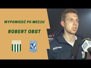 Read more about the article Wypowiedź Roberta Obsta po meczu z Lechem II Poznań.
