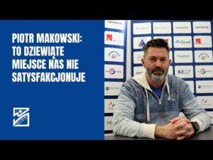Piotr Makowski: Na pewno chcielibyśmy być dużo wyżej w tabeli Tauron Ligi [rozmowa]