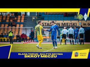 Read more about the article Skrót meczu   Elana Toruń – Bałtyk Gdynia