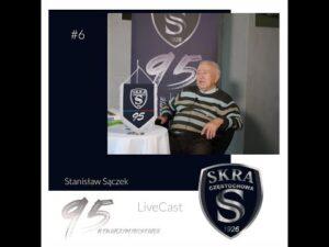 Read more about the article #6 LiveCast: Stanisław Sączek