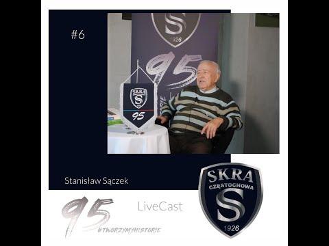 #6 LiveCast: Stanisław Sączek