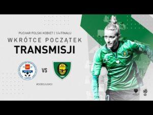 Puchar Polski kobiet: TME UKS SMS Łódź – GKS Katowice [NA ŻYWO]
