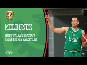 Read more about the article Meldunek przed walką o brązowy medal EBL