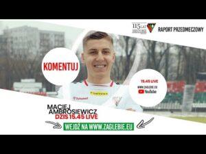 Raport przedmeczowy: Maciej Ambrosiewicz