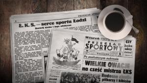 """ŁKS na łamach """"Przeglądu Sportowego"""". 100 lat!"""