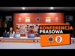 Konferencja prasowa po meczu Chrobry Głogów – ŁKS Łódź