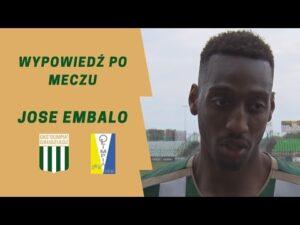 Wypowiedź Jose Embalo po meczu z Olimpią Elbląg.