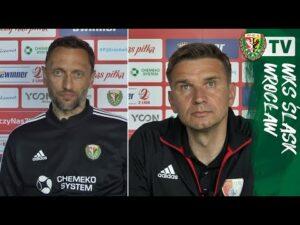 Trenerzy P. Jawny, B. Tarachulski po meczu Śląsk II – Pogoń
