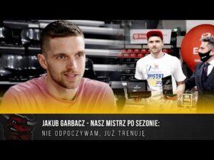 Read more about the article Jakub Garbacz – nasz Mistrz po sezonie: Nie odpoczywam, już trenuję