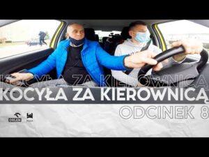 Read more about the article KOCYŁA ZA KIEROWNICĄ   ODCINEK 8
