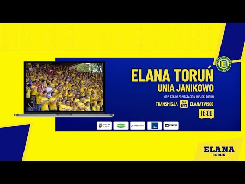 Read more about the article ELANA TORUŃ – UNIA JANIKOWO | LIVE | środa 26.05.2021 | godzina 16:00