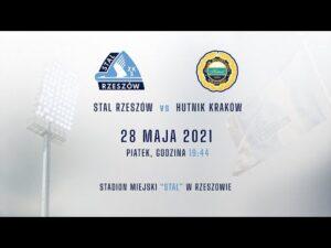 Zapowiedź meczu Stal Rzeszów – Hutnik Kraków (28.05.2021)