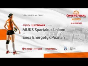 MUKS Spartakus Lniano – Enea Energetyk Poznań