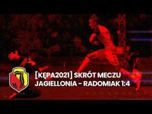 Read more about the article [Kępa 2021] Skrót meczu Jagiellonia – Radomiak (1-4)