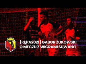 Read more about the article [KĘPA 2021] Gabor Żukowski o meczu z Wigrami Suwałki