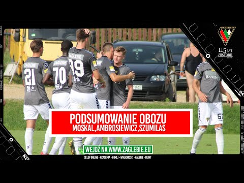 Read more about the article Podsumowanie obozu -Trener Moskal, Ambrosiewicz i Szumilas