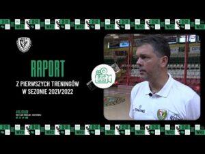 Read more about the article Raport z pierwszych treningów w sezonie 2021/2022