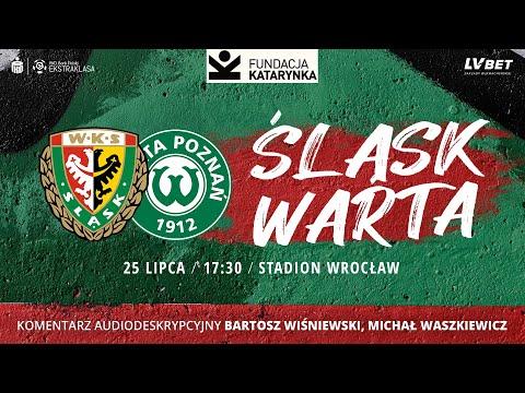 Read more about the article Śląsk Wrocław – Warta Poznań, PKO Ekstraklasa, 25.07.2021 (Komentarz na żywo)