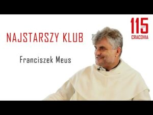Read more about the article NAJSTARSZY KLUB – o. Franciszek Meus – odc.3