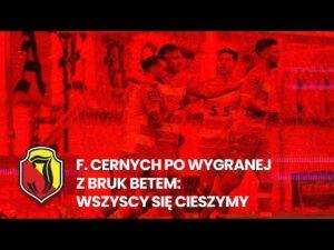 Read more about the article F. Cernych po wygranej z Bruk Betem: Wszyscy się cieszymy