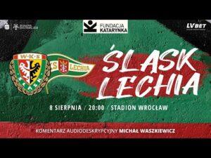 Read more about the article Śląsk Wrocław – Lechia Gdańsk, PKO Ekstraklasa, 08.08.2021 (Komentarz na żywo)