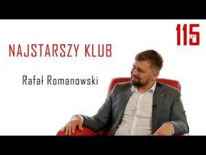 Read more about the article NAJSTARSZY KLUB – Rafał Romanowski – odc.2