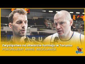 Read more about the article Zwycięstwo na otwarcie turnieju w Toruniu. Pokonujemy Anwil Włocławek