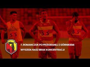 Read more about the article T. Romanczuk po przegranej z Górnikiem: Wyszedł nasz brak koncentracji