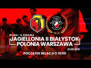 Read more about the article [LIVE] III liga. Jagiellonia II Białystok – Polonia Warszawa