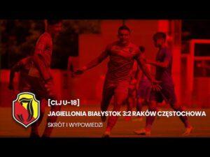 Read more about the article [CLJ U-18] Jagiellonia Białystok 3:2 Raków Częstochowa