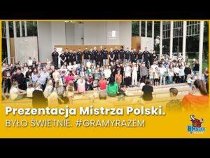 Read more about the article Prezentacja Mistrza Polski. Było świetnie. #GramyRazem